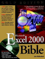 EXCEL 2000 Bible : Gold Edition - John Walkenbach