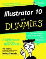 Illustrator 10 For Dummies - Ted Alspach