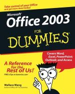 Microsoft Office 2003 For Dummies : For Dummies (Lifestyles Paperback) - Wallace Wang