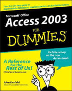 Access 2003 for Dummies :  All-in-One Desk Reference for Dummies® - John Kaufeld
