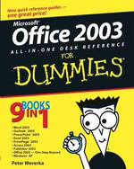 Office 2003 All-In-One Desk Reference For Dummies - Peter Weverka