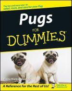 Pugs For Dummies - Elaine Waldorf Gewirtz