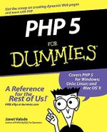 PHP 5 For Dummies : For Dummies - Janet Valade