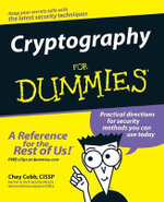 Cryptography For Dummies : For Dummies - Chey Cobb