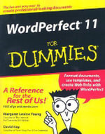 WordPerfect 11 For Dummies : For Dummies Ser. - Margaret Levine Young