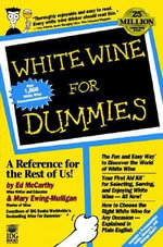 White Wine For Dummies - Ed McCarthy