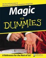 Magic For Dummies : For Dummies - David Pogue