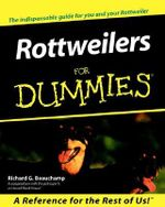 Rottweilers For Dummies - Richard G. Beauchamp