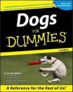 Dogs For Dummies, 2nd Edition :  The Purr-Fect Companion for Cat Lovers - Gina Spadafori
