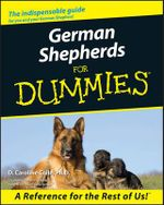 German Shepherds For Dummies - D. Caroline Coile