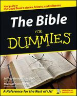 The Bible For Dummies : The Historical Jesus & the Heart of Contemporary F... - Samuel J. Schultz