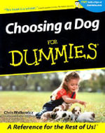 Choosing A Dog For Dummies - Walkowicz