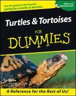 Turtles And Tortoises For Dummies - Liz Paliko