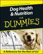 Dog Health And Nutrition For Dummies - M.Christine Zinc