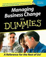Managing Business Change For Dummies - Beth Evard