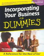 Incorporating Your Business For Dummies - The Company Corporation