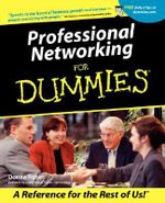 Professional Networking For Dummies - Donna Fisher