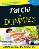 T'Ai Chi For Dummies - Therese Iknoian