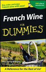 French Wine For Dummies - Ed McCarthy