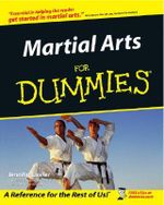 Martial Arts For Dummies - Jennifer Lawler