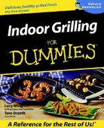 Indoor Grilling For Dummies - Lucy Wing