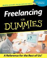 Freelancing For Dummies - Susan M. Drake