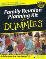 Family Reunion Planning Kit For Dummies : Four Generations in the Life of a Vietnamese Famil... - Cheryl Fall