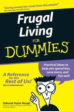 Frugal Living For Dummies - Deborah Taylor-Hough