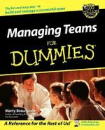 Managing Teams For Dummies - Marty Brounstein