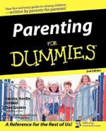 Parenting For Dummies, 2nd Edition - Dan Gookin