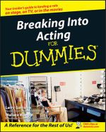 Breaking Into Acting For Dummies : A User's Guide - Larry Garrison