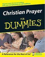 Christian Prayer For Dummies  : For Dummies - Richard Wagner