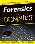 Forensics For Dummies - Douglas P. Lyle