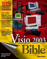 Visio 2003 Bible : Bible - Bonnie Biafore