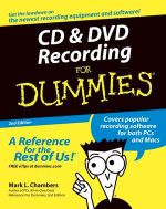 CD & DVD Recording For Dummies, 2nd Edition - Mark L. Chambers