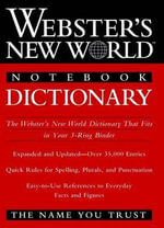 Webster's New World Notebook Dictionary - Webster's New World