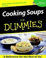 Cooking Soups For Dummies - Jenna Holst
