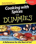 Cooking With Spices For Dummies - Jenna Holst