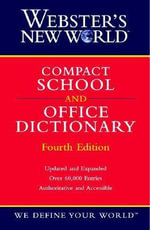 Webster Compact School and Office Dictionary - Michael E. Agnes