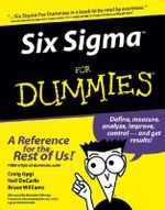 Six Sigma For Dummies - Craig Gygi