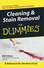 Cleaning And Stain Removal For Dummies - Gill Chilton