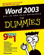 Word 2003 All-In-One Desk Reference For Dummies : Easy ... - Doug Lowe