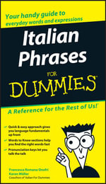 Italian Phrases For Dummies : For Dummies Ser.