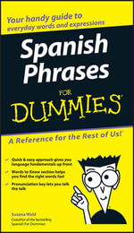 Spanish Phrases For Dummies : For Dummies (Language & Literature) - Susana Wald
