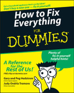 How To Fix Everything For Dummies - Gary Hedstrom
