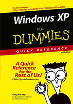 Windows XP For Dummies Quick Reference, 2nd Edition : For Dummies Quick Reference - Greg Harvey