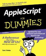 AppleScript For Dummies, 2nd Edition - Tom Trinko