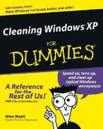 Cleaning Windows XP For Dummies : For Dummies (Lifestyles Paperback) - Allen L. Wyatt