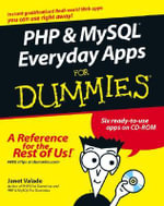 PHP & MySQL Everyday Apps For Dummies - Janet Valade