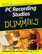 PC Recording Studios For Dummies : For Dummies - Jeff Strong